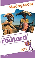 Guide du Routard Madagascar 2011
