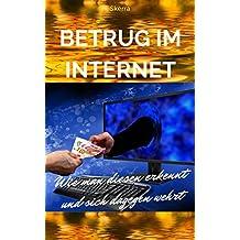 """""""Betrug im Internet"""": Wie man diesen erkennt und sich dagegen wehrt"""