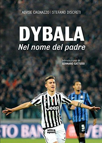 Dybala: Nel nome del padre