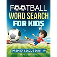 Football Word Search For Kids: Premier League 2018 - 19