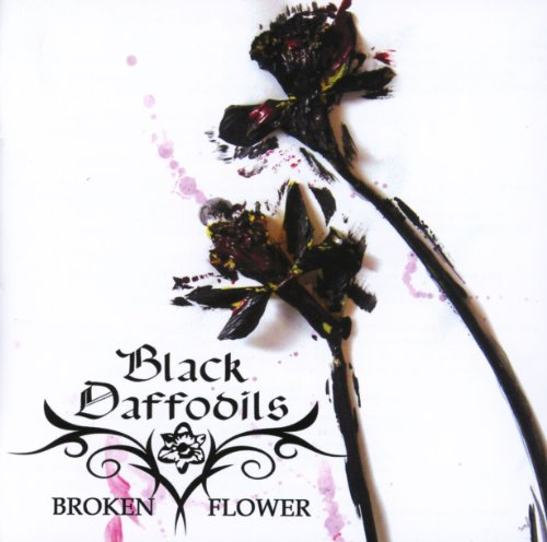 Black Daffodils: Broken Flower (Audio CD)
