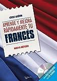Aprende y mejora rápidamente tu francés (incluye CD) (Aprender Y Mejorar)