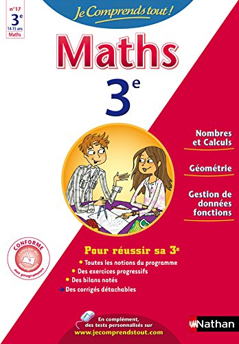 JE COMPRENDS TOUT MATHS 3E