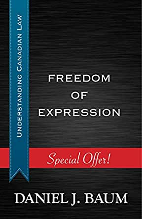 Freedom Of Expression Understanding Canadian Law Book 2 Ebook Baum Daniel J Amazon In Kindle Store
