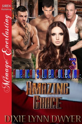 The American Soldier Collection 3: Amazing Grace (Siren Publishing Menage Everlasting) (The American Soldier Collection series) (English Edition) -