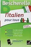 bescherelle l italien pour tous grammaire vocabulaire conjugaison french edition by iris chionne lisa el ghaoui 2014 paperback