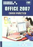 Office 2007. Curso práctico