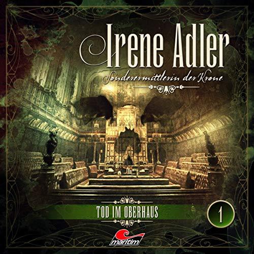 Irene Adler 01-Tod im Oberhaus -