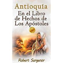 Antioquía: En el libro de Hechos de Los Apóstoles