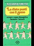 eBook Gratis da Scaricare La dieta punti con il sesso ovver come dimagrire facendo l amore (PDF,EPUB,MOBI) Online Italiano