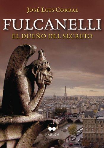 Fulcanelli. El Dueño Del Secreto