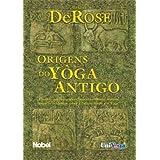 Origens Do Yôga Antigo 1 (Em Portuguese do Brasil)