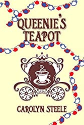 Queenie's Teapot: A Political Satire (Queenie Chronicles Book 1)