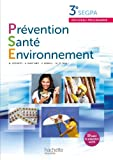 Prévention santé environnement, 3e Segpa : Livre de l'élève