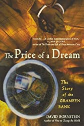 The Price of a Dream: The Story of the Grameen Bank by David Bornstein (2005-10-27)