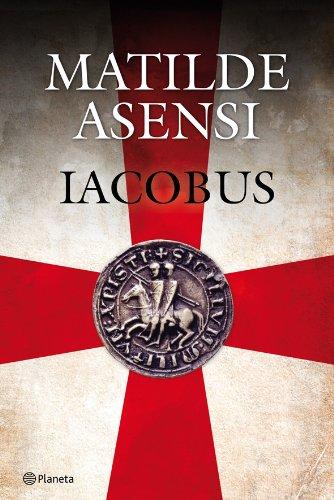 Iacobus (Matilde Asensi) por Matilde Asensi