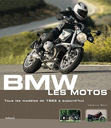 BMW Les motos : Tous les modèles de 1923 à aujourd'hui