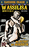 Wassilisa - Der Patient der Anarchistin: Boris und Olga/Clockwork Cologne - Spin off