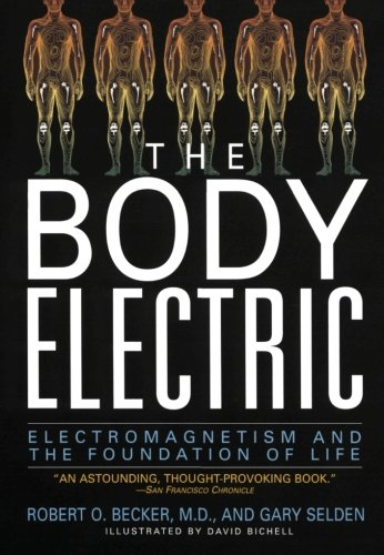 the-body-electric-electromagnetism-and-the-foundation-of-life