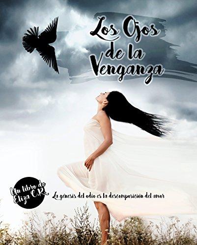 LOS OJOS DE LA VENGANZA: Venganza I (bilogía)