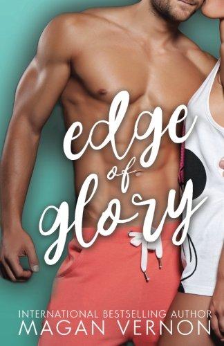Edge of Glory: Volume 1 (Friendship, Texas)