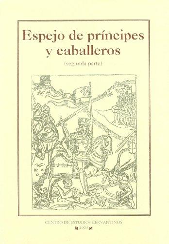 Espejo de principes y caballeros (segunda parte) (Los Libros De Rocinante)
