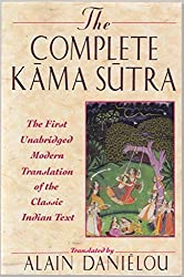 Complete Kama Sutra the First Unabridged