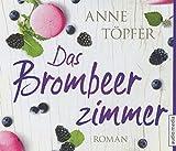 'Das Brombeerzimmer' von Anne Töpfer
