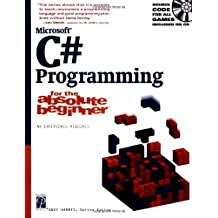 C# Programming for the Absolute Beginner with CDROM