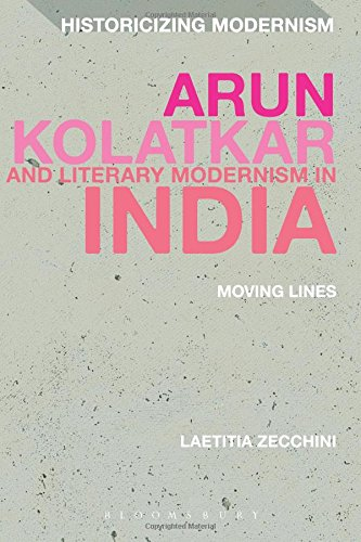 arun-kolatkar-and-literary-modernism-in-india-moving-lines-historicizing-modernism