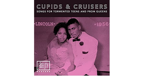 Cupids and Cruisers: Songs for Tormented Teens & Prom Queens by Various artists on Amazon Music - Amazon.co.uk