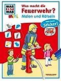 Malen und Rätseln: Was macht die Feuerwehr? (WAS IST WAS mini Malen und Rätseln)