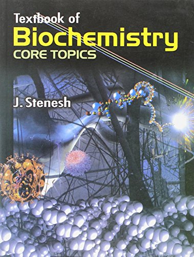 Textbook of Biochemistry (Core Topics)