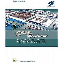 Case Explorer: Das professionelle klinische Patienten-Beratungs- und Dokumentationsprogramm
