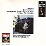 Sibelius: Pelleas and Melisande / The Oceanides / Symphony No 7 / Tapiola