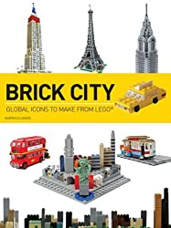 Brick City: Global Icons to Make from LEGO (Brick...Lego) by Warren Elsmore (2013-05-01)