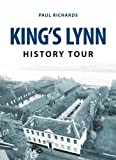 Front cover for the book King's Lynn by Paul Richards