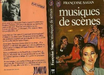 Musiques de scènes : [nouvelles] par Françoise Sagan