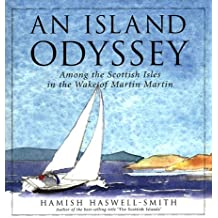 An Island Odyssey: Written by Hamish Haswell-Smith, 1999 Edition, (First) Publisher: Canongate Books Ltd [Hardcover]