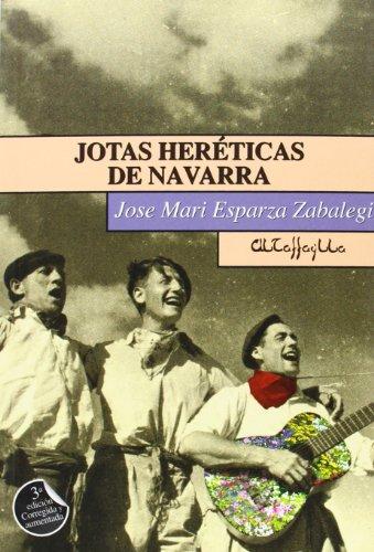 Jotas Heréticas De Navarra - 3ª Edición