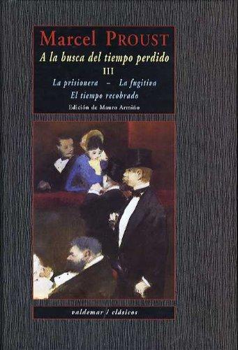 A La Busca Del Tiempo Perdido III (Clásicos) por Marcel Proust