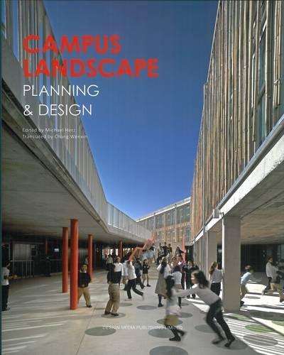 Campus landscape: Planning et design. par Michael Herz