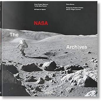 Les Archives de la NASA : 60 ans dans l'espace. Avec un livret en français