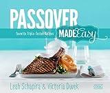 Artscroll: Passover Made Easy by Leah Schapira & Victoria Dwek
