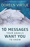 #4: 10 Messages Your Angels Want You to Know