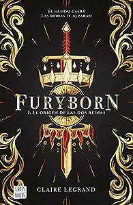 Furyborn 1. El origen de las dos reinas par Claire Legrand