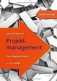 Projektmanagement: Der erfolgreiche Einstieg