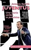 Scarica Libro Juventus Una storia scritta in panchina Da Jeno Karoly a Max Allegri Gesta e segreti di tutti i tecnici che l hanno aiutata a crescere (PDF,EPUB,MOBI) Online Italiano Gratis