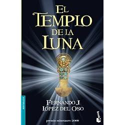 El Templo de la Luna (Bestseller Internacional) Premio Minotauro 2009
