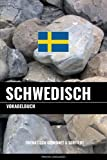 Schwedisch Vokabelbuch: Thematisch Gruppiert & Sortiert